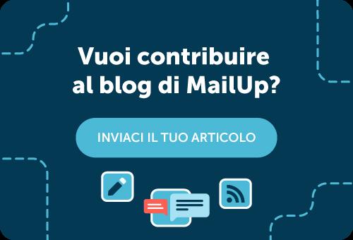 Contribuisci al blog di MailUp