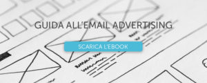 "Scarica l'ebook ""Guida all'email advertising"""
