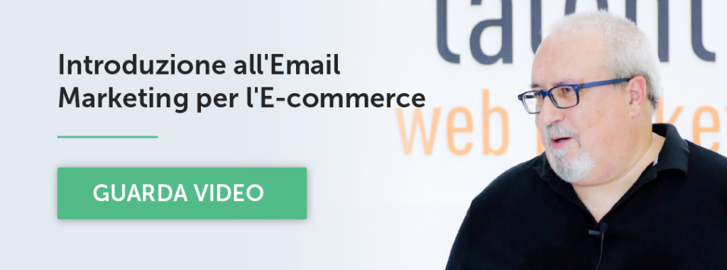Introduzione all'Email Marketing per l'E-commerce: guarda i video