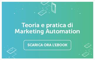 Teoria e pratica di Marketing Automation - Scarica l'ebook ora