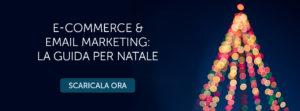Scarica la guida per E-commerce e Email Marketing di Natale