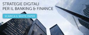 Scarica il white paper Banking & Finance