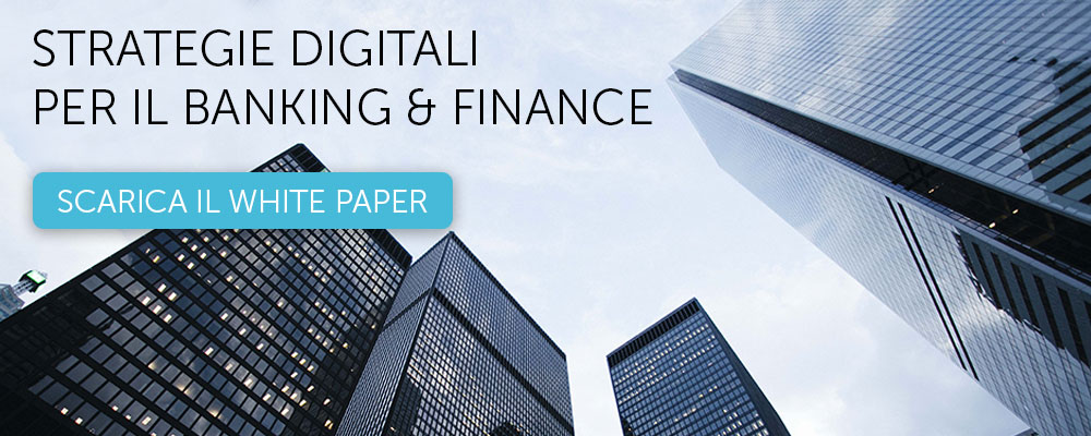 Scarica il white paper Banking & Finance